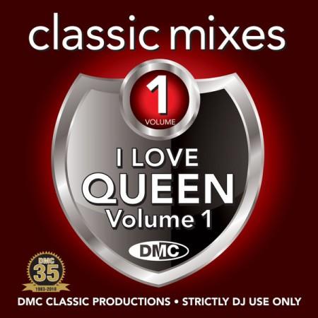 DMC Classic Mixes – I Love Queen Vol. 1